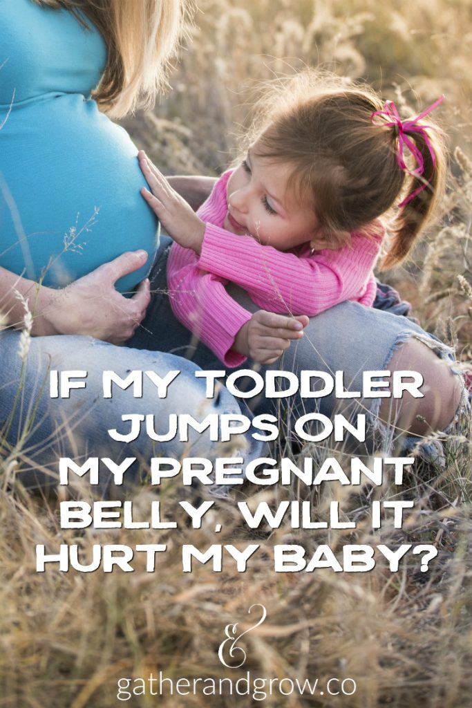 If My Toddler Jumps on My Pregnant Belly, Will It Hurt My