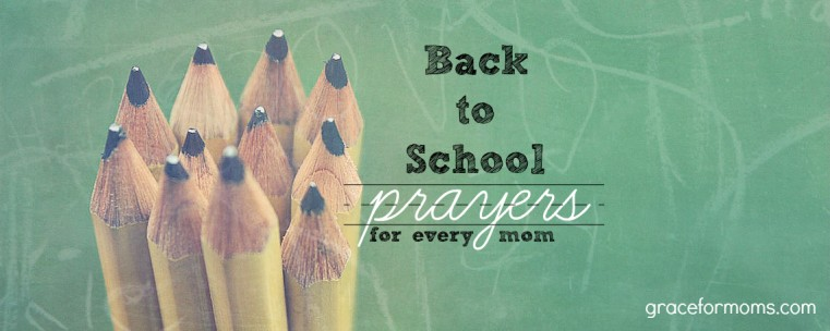 Back To School Prayers For Every Mom 187 Gather Amp Grow