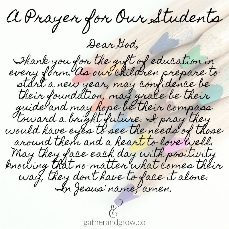 A Back to School Prayer for Teachers and Students » Gather & Grow