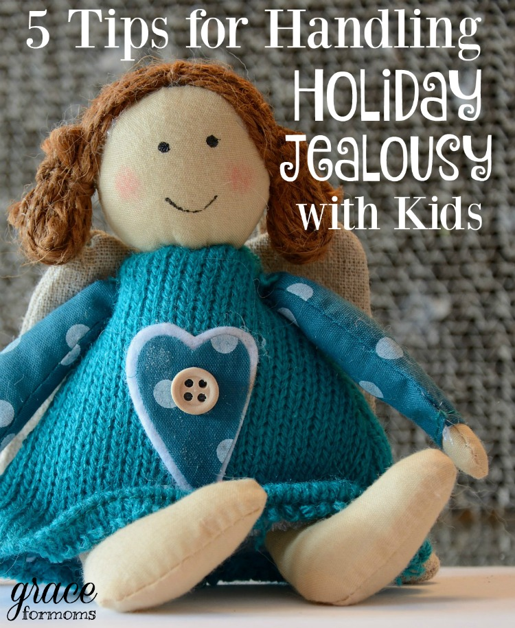 5 Tips for Handling Holiday Jealousy with Kids