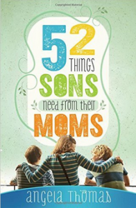 52 Things Sons Need from Mom