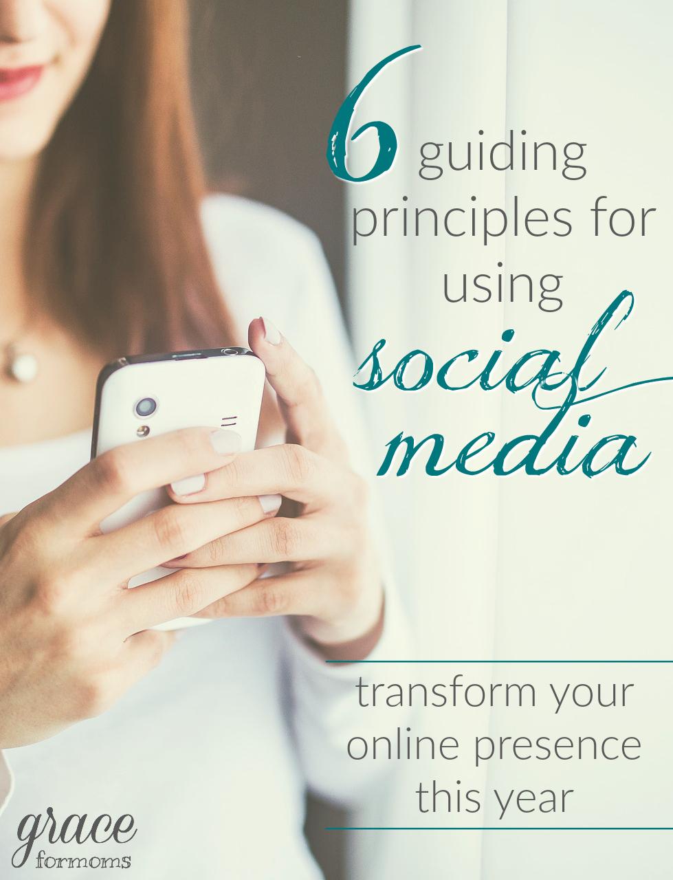 6 Guiding Principles for Using Social Media