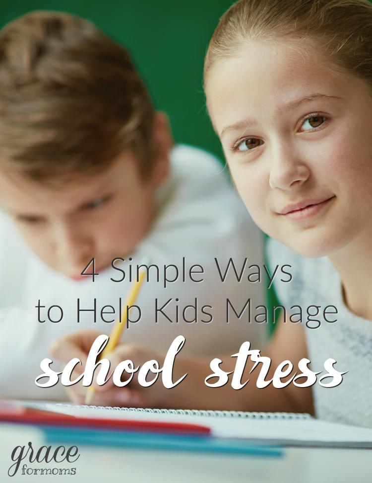 4-simple-ways-to-help-kids-manage-school-stress