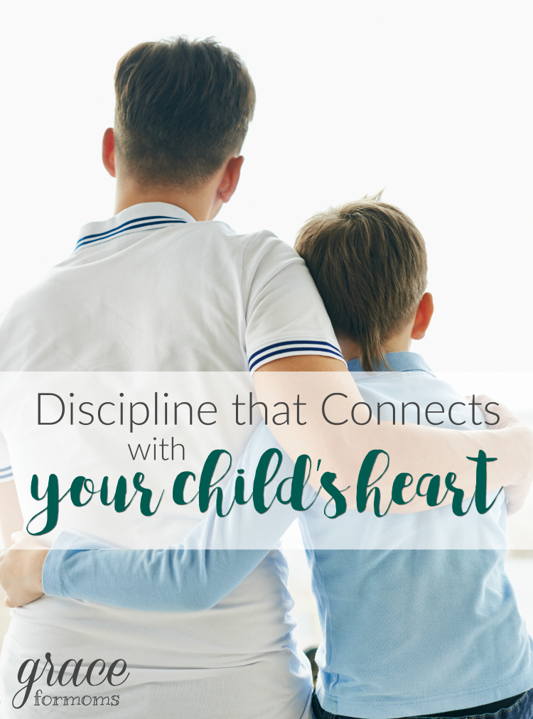 discipline-that-connects-with-your-childs-heart