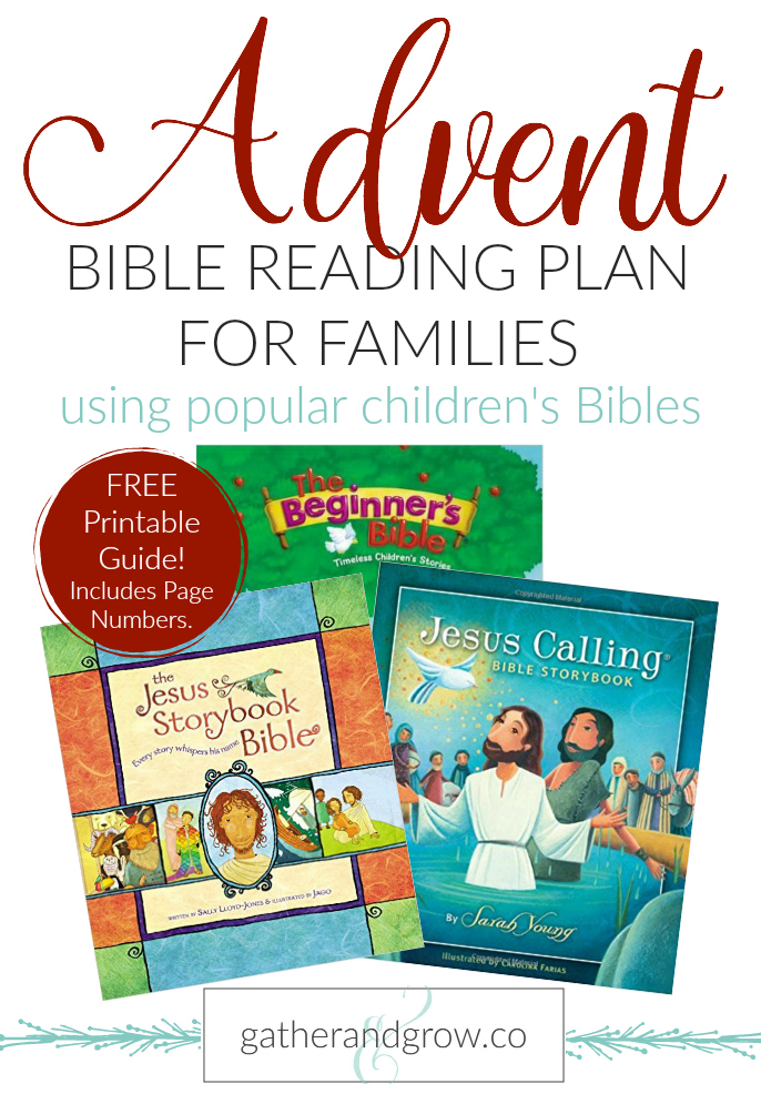 Advent Bible reading plan for families using popular children's Bible's such as The Jesus Storybook Bible, Jesus Calling Storybook Bible and The Beginner's Bible.