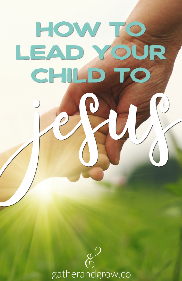 lead your child to jesus