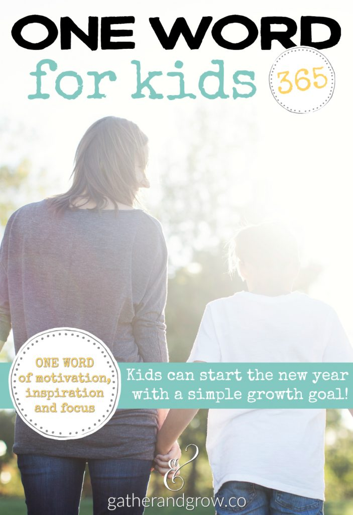 One Word for Kids - a great way to encourage kids to create a simple growth goal for the new year.